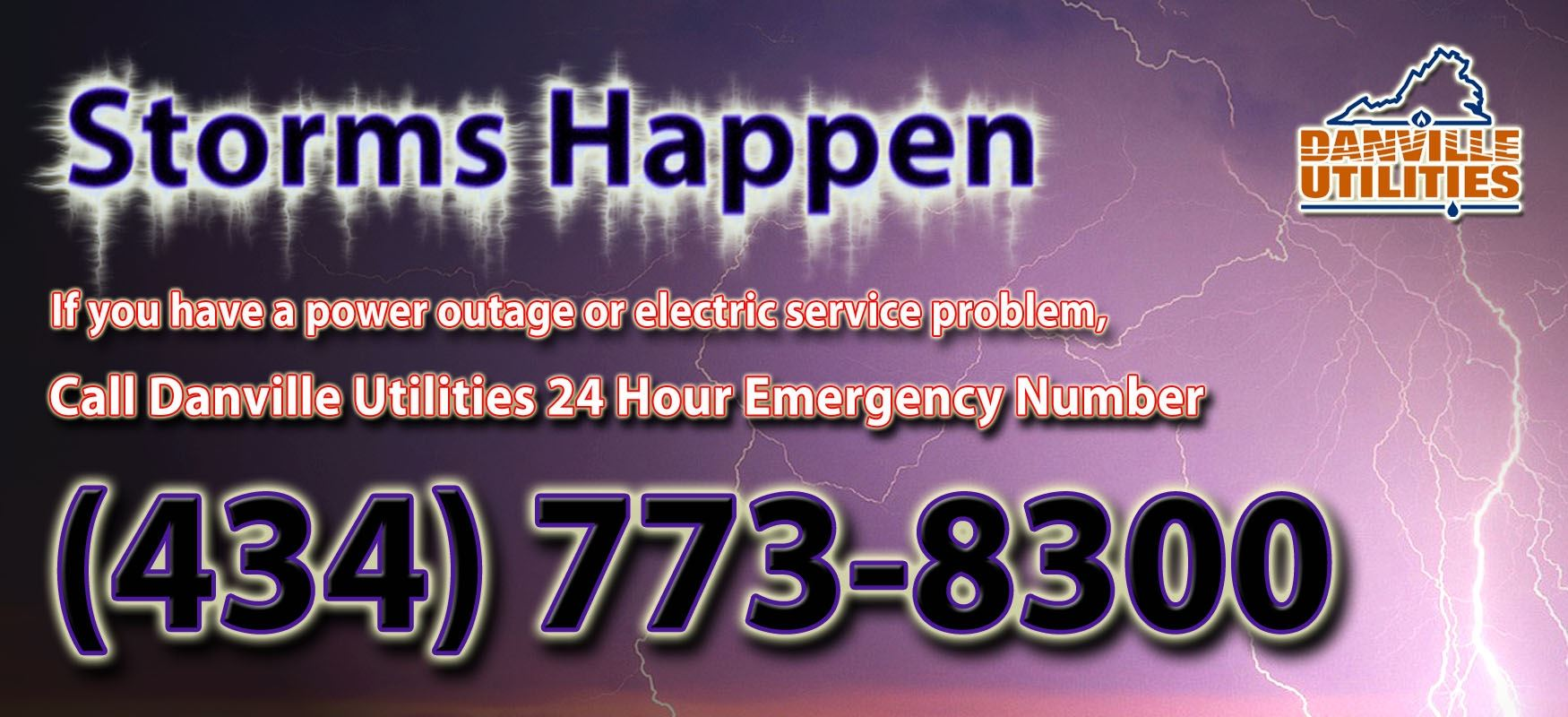 Storms happen graphic with 24-hour number emergency phone number